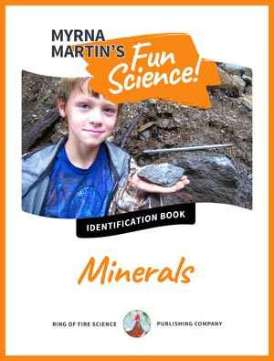 Fun Science ID Minerals by Myrna Martin